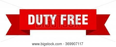 Duty Free Ribbon. Duty Free Isolated Sign. Duty Free Banner