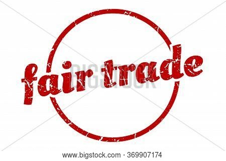Fair Trade Sign. Fair Trade Round Vintage Grunge Stamp. Fair Trade