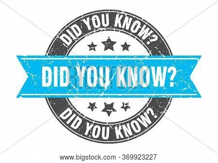 Did You Know Round Stamp With Turquoise Ribbon. Did You Know