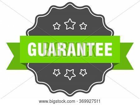 Guarantee Isolated Seal. Guarantee Green Label. Guarantee