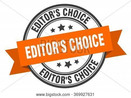 Editors Choice Label. Editors Choiceround Band Sign. Editors Choice Stamp