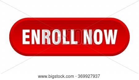 Enroll Now Button. Enroll Now Rounded Red Sign. Enroll Now