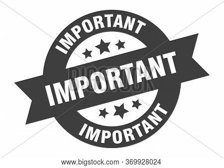 Important Sign. Important Black Round Ribbon Sticker