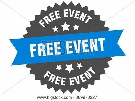 Free Event Sign. Free Event Circular Band Label. Round Free Event Sticker