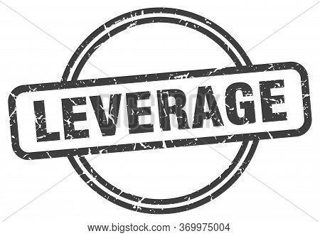 Leverage Stamp. Leverage Round Vintage Grunge Sign. Leverage
