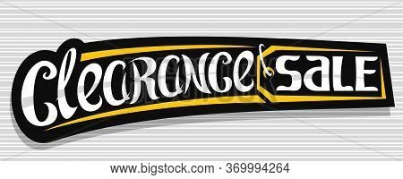 Vector Banner For Clearance Sale, Dark Decorative Pricetag For Black Friday Or Cyber Monday Sale Wit