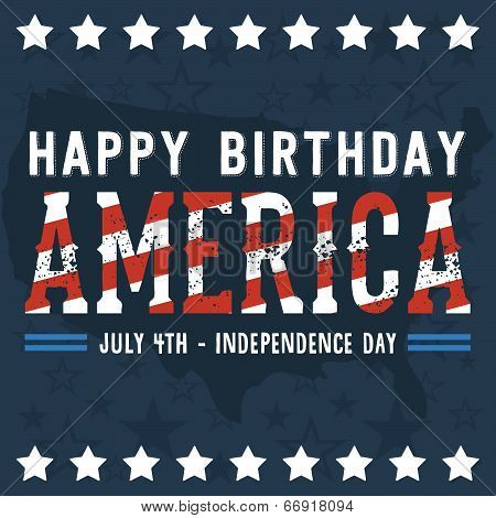 Happy Birthday America - July 4th - Independence Day Vector