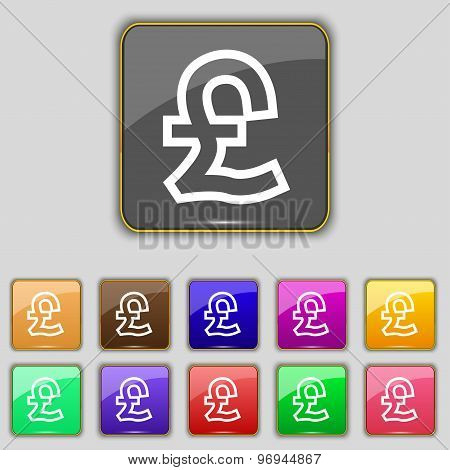 Pound Sterling Icon Sign. Set With Eleven Colored Buttons For Your Site. Vector