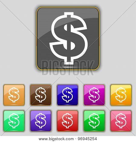 Dollar Icon Sign. Set With Eleven Colored Buttons For Your Site. Vector