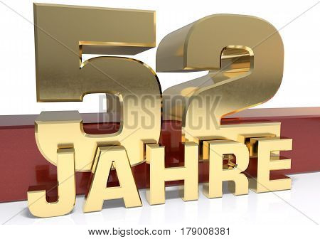 Golden digit fifty two and the word of the year. Translated from the German - years.3D illustration