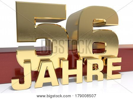 Golden digit fifty six and the word of the year. Translated from the German - years.3D illustration