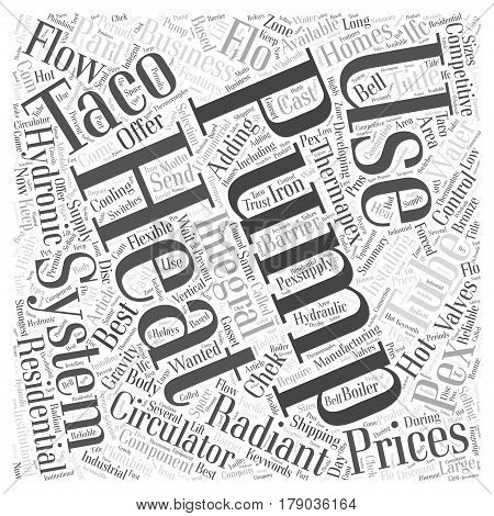 Taco Pumps useful component for residential use Word Cloud Concept