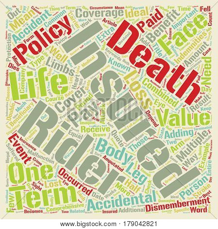 Term Life Insurance With Accidental Death And Dismemberment Rider text background wordcloud concept