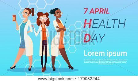 Medical Doctor Group World Health Day 7 April Global Holiday Concept Flat Vector Illustration