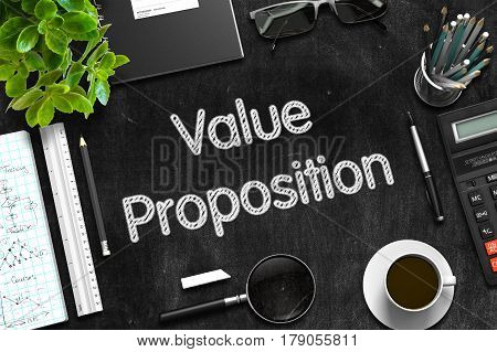 Value Proposition - Office Desk Composition. Black Chalkboard. 3d Rendering.