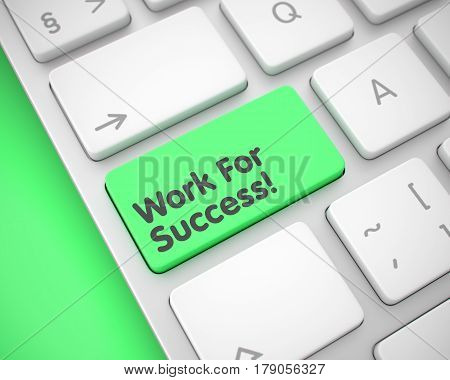 Up Close View on Aluminum Keyboard - Work For Success Green Button. Work For Success Key on the Keyboard Keys. with Green Background. 3D Illustration.