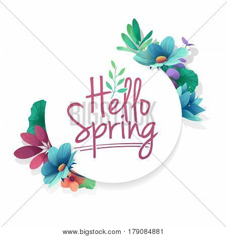 Round banner with the Hello Spring logo. Card for spring season with white frame and herb. Promotion offer with spring plants, leaves and flowers decoration. Vector.
