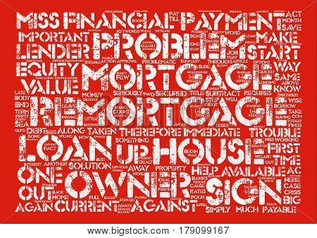 The Problem Remortgage text background word cloud concept