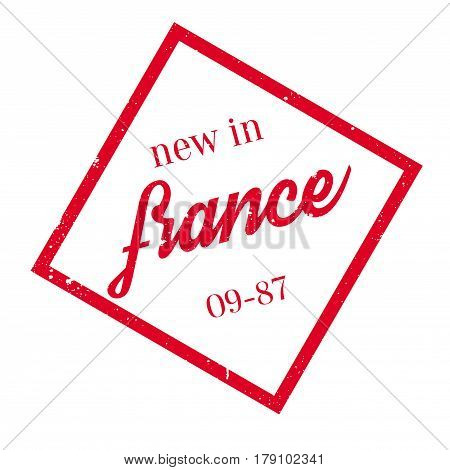 New In France rubber stamp. Grunge design with dust scratches. Effects can be easily removed for a clean, crisp look. Color is easily changed.