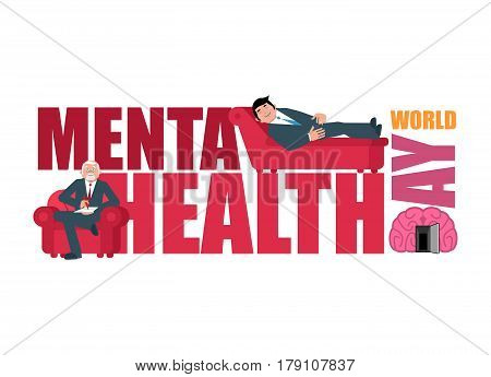 World Mental Health Day. Lettering And Psychologist. Consultation Of Psychotherapist.