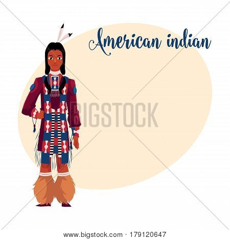 Native American Indian man in traditional national clothes, tribal shirt and long hair, cartoon vector illustration with place for text. Native American, red Indian man in national clothes