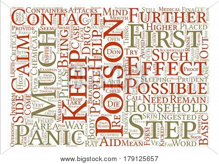 Things You Need To Keep In Mind When Poisoned text background word cloud concept