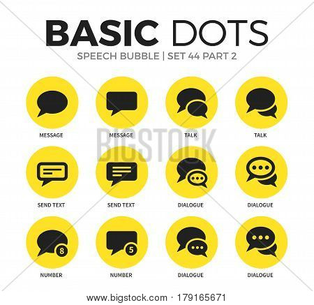 Speech bubble flat icons set with message, dialogue and send text, talk isolated vector illustration on white
