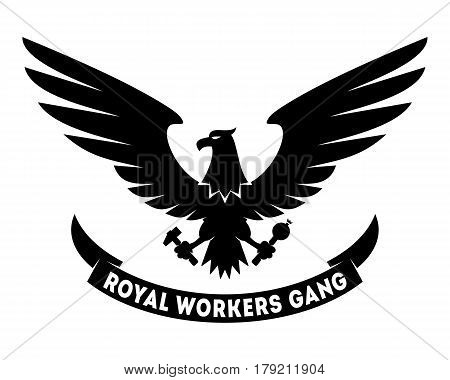 Royal Workers Gang label design with hand drawn eagle. Coat of arms. Good for posters t-shirts greeting cards etc. Symbol of workers freedom. Vector illustration isolated on white