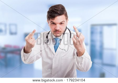 Angry Doctor Rising Up Both Middle Fingers