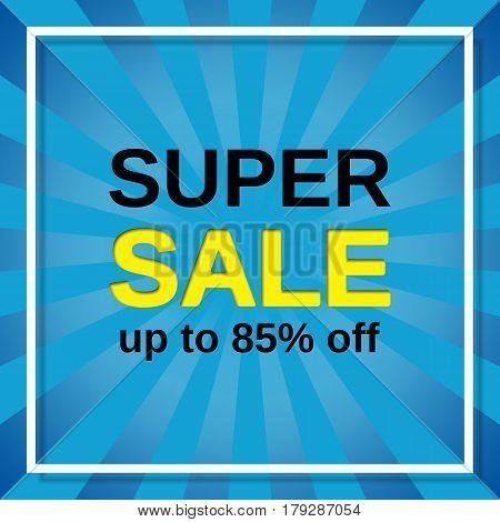 Sale sticker. Vector web banner. Super discount label. Template design background.