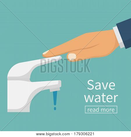 Save water concept. The man closes hand faucet. Shut off the water. Vector illustration flat design. Isolated on background. Care for saving resources.