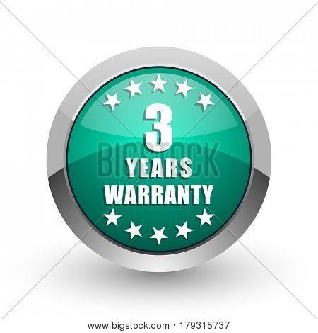 Warranty guarantee 3 year silver metallic chrome web design green round internet icon with shadow on white background.