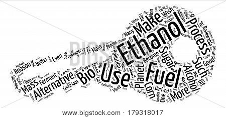 What Is Ethanol text background word cloud concept