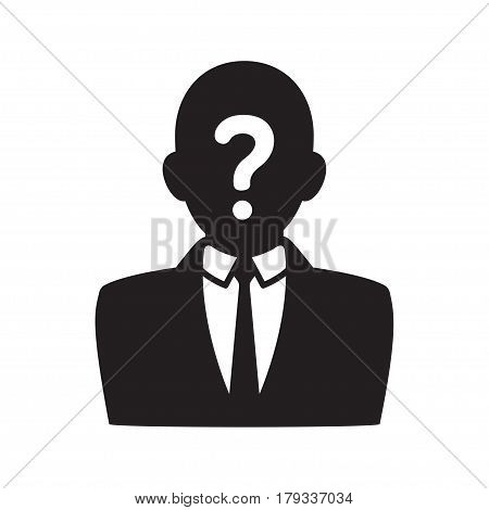 Anonymous user icon black silhouette of man in business suit with question mark on face. Profile picture vector illustration.