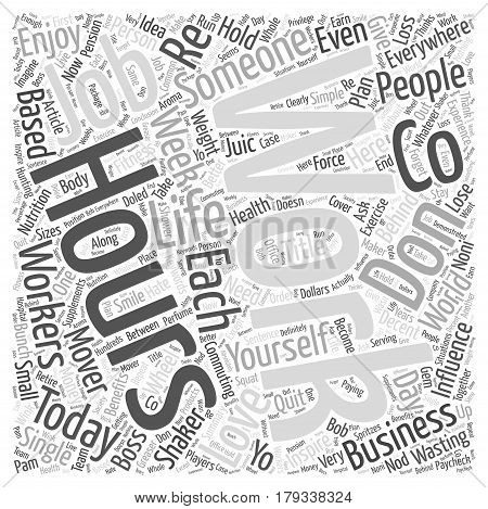 Whatever You Do Don t Quit Your Job Word Cloud Concept