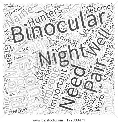 Whats So Great About Night Vision Binoculars Word Cloud Concept