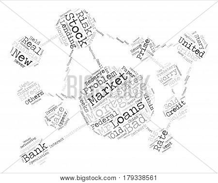 Whats the worry about bad mortgages text background word cloud concept