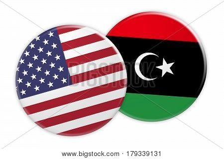 US News Concept: USA Flag Button On Libya Flag Button 3d illustration on white background