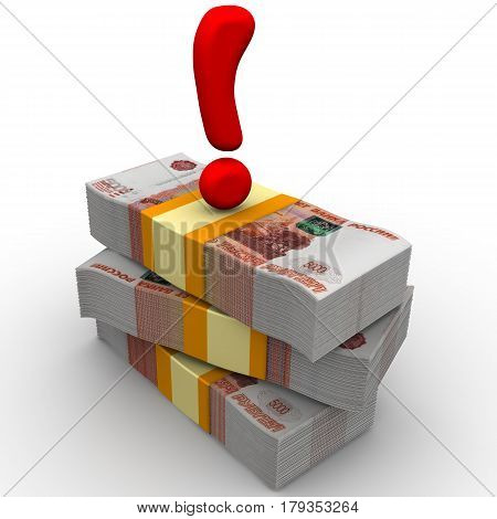The emphasis on money. Packs of Russian rubles tied with a tapes on a white surface with a red exclamation point on them. Isolated. 3D Illustration