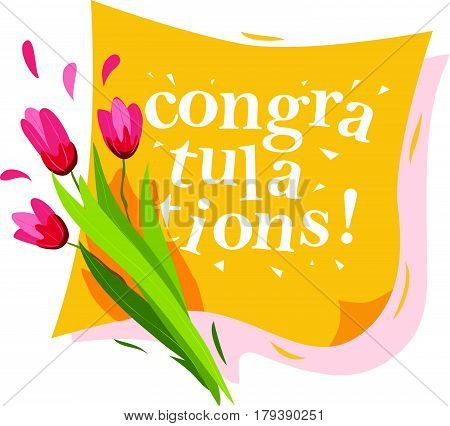 Vector flat illustration of spring flowers and yellow congratulation banner isolated on white background. Bouquet of pink tulips. Cartoon style. Good for spring holiday card, flayer, placard, leaflet.