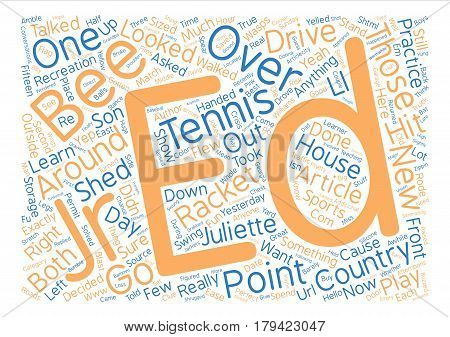 Country Tennis Anyone text background word cloud concept