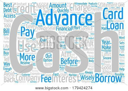Credit card cash advances use them wisely Word Cloud Concept Text Background