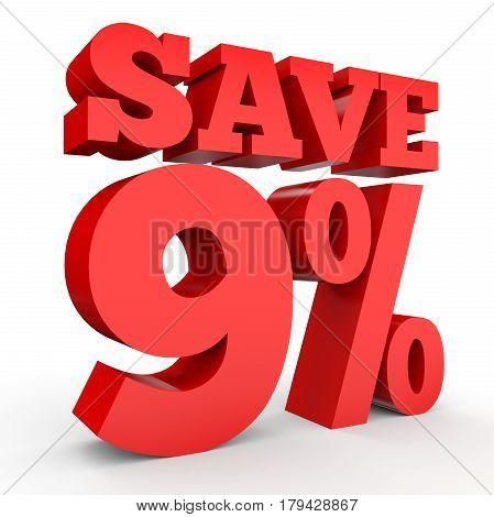 Nine Percent Off. Discount 9 %.
