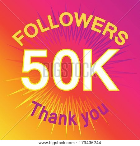 50 Thousand Followers Illustration With Thank You
