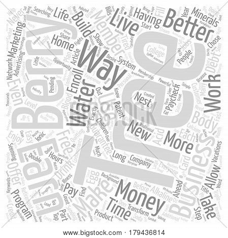 Find A Better Way With The Berry Tree Business Opportunity text background word cloud concept