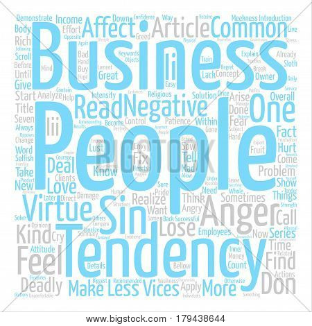 The seven deadly sins of business people Anger text background word cloud concept