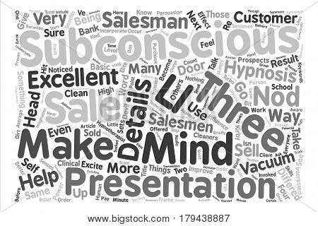 Three Excellent Ways To Turbo Charge Your Sales Presentations text background word cloud concept