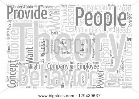 Top Ten Things Choice Theory Can Do For You text background word cloud concept