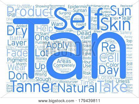 Top Tips To Great Tan text background word cloud concept