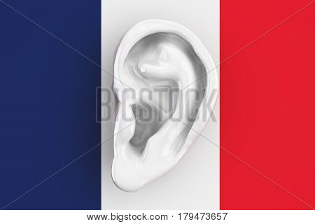 French intelligence concept ear on the flag of France. 3D rendering